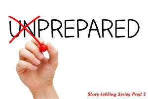 Storytelling Preparation Tips