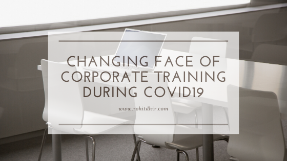 Changing face of Corporate Trainings during the Covid19 pandemic